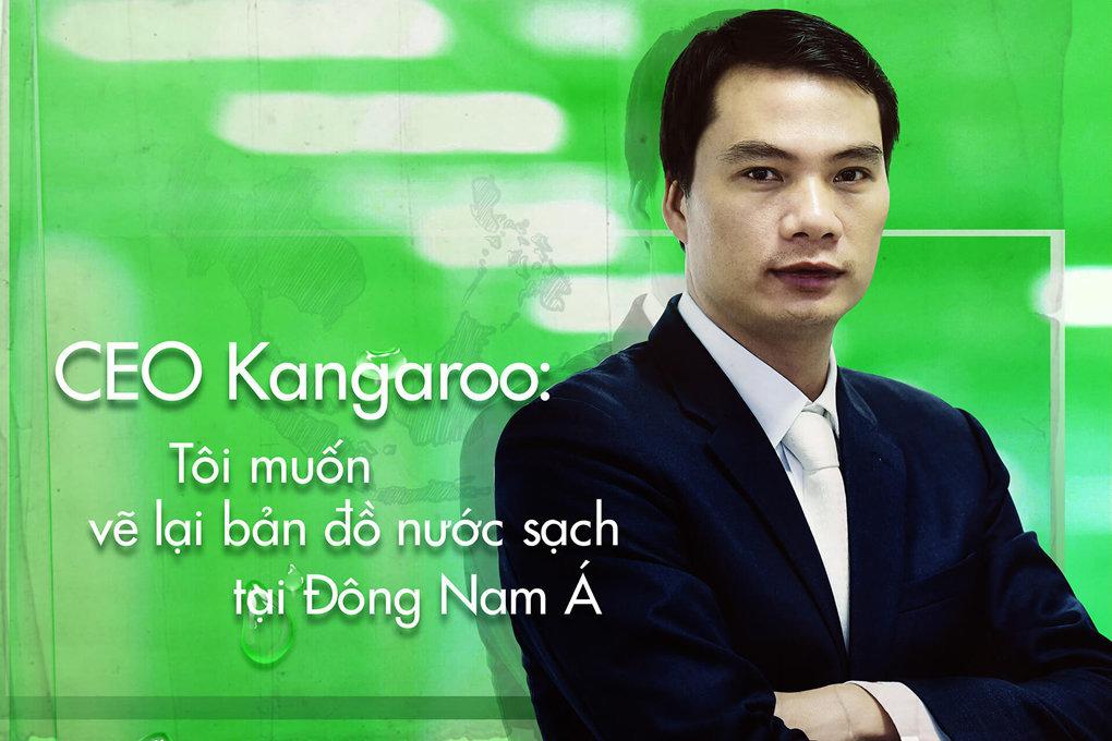 CEO Kangaroo - Tôi muốn vẽ lại bản đồ nước sạch tại Đông Nam Á