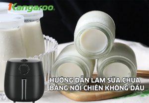 Hướng-dẫn-làm-sữa-chua-bằng-nồi-chiên-không-dầu